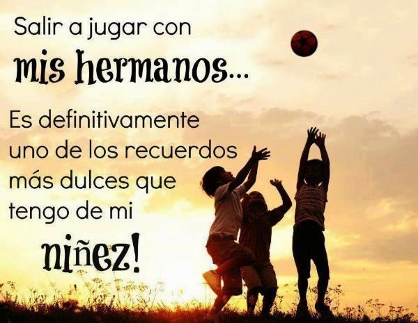 Imagenes Con Frases De Hermanos